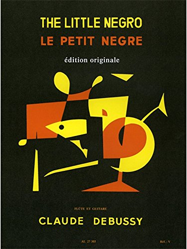 Claude Achille Debussy: le Petit Ngre (Flte & Guitar)