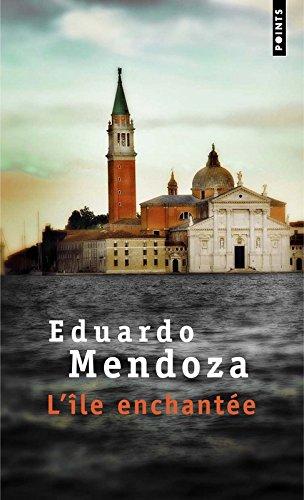 L'Ile enchantée par Eduardo Mendoza