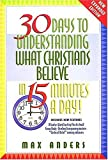 30 Days to Understanding What Christians Believe in 15 Minutes a Day