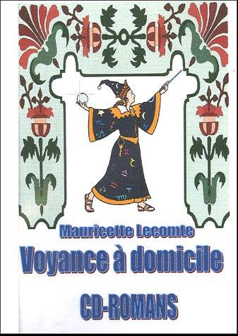 Voyance à domicile : Avec trois dés spéciaux par Mauricette Lecomte