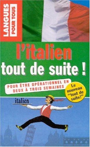 L'italien tout de suite ! par Alessandra Chiodelli-McCavana