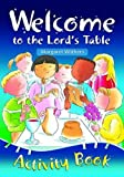 Welcome to the Lord's Table Activity Book 2016