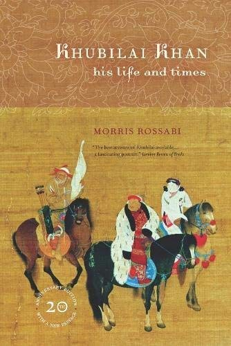 Khubilai Khan: His Life and Times by Morris Rossabi (2009-11-02)