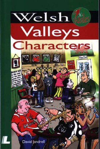 Welsh Valleys Characters (It's Wales): Written by David Jandrell, 2005 Edition, Publisher: Y Lolfa Cyf [Paperback]