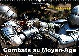 Combats au Moyen-Age 2015: Les reconstitutions historiques sont de plus en plus nombreuses, c'est l'occasion d'y voir des combats entre chevaliers