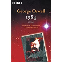 1984: Roman - Mit einem Vorwort von Thomas M. Disch