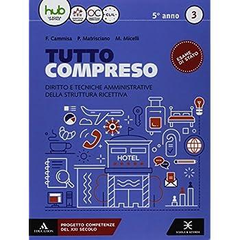Tutto Compreso. Per Le Scuole Superiori. Con E-Book. Con Espansione Online: 3