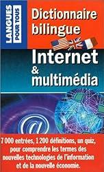 Dictionnaire bilingue Internet et multimedia