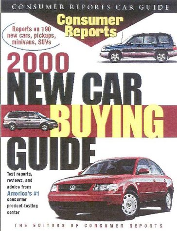Consumer Reports New Car Buying Guide 2000