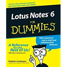 Lotus Notes 6 For Dummies 1st edition by Londergan, Stephen R. (2002) Paperback