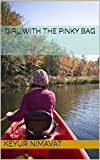 #7: Girl with the pinky bag