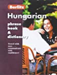 Berlitz Hungarian Phrase Book and Dic...