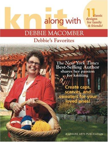 Knit Along with Debbie Macomber: Debbie's Favorites -