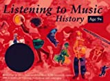 Listening to Music – Listening to Music: History 9+: Recordings of music from medie...