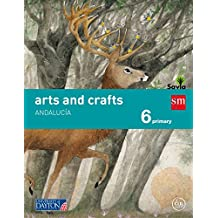 Arts and crafts. 6 Primary. Savia. Andalucía - 9788415743804