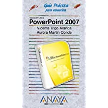 Powerpoint 2007 (Guia Practica Para Usuarios/Practical Guide for Users)