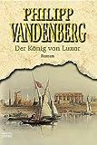 Der König von Luxor - Philipp Vandenberg