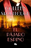 4. El pájaro espino - Colleen McCullough :arrow: 1977