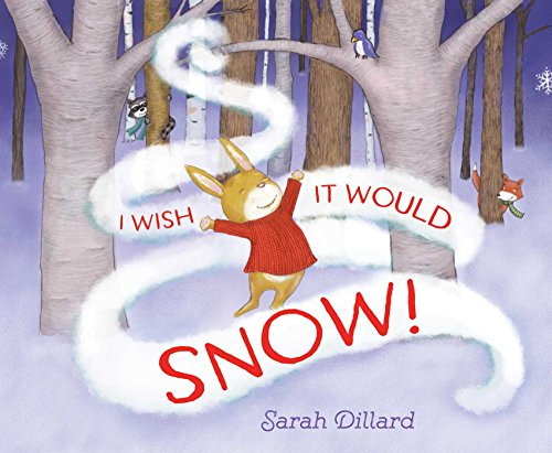 I Wish It Would Snow! (English Edition)