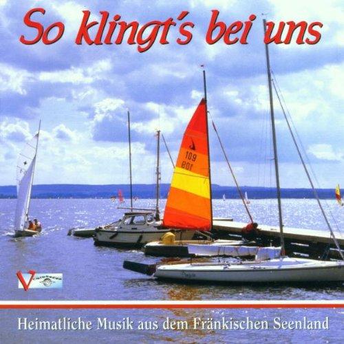So Klingt'S Bei Uns aus dem Fränkischen Seenland