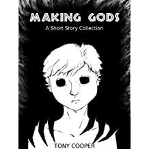 Making Gods
