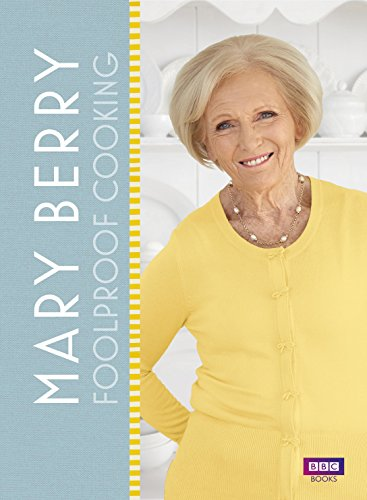 Mary Berry: Foolproof Cooking Cover Image