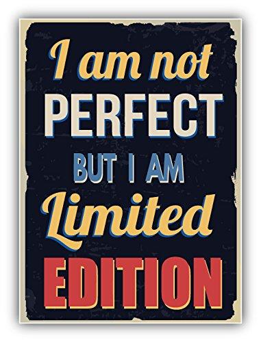 i-am-not-perfect-but-i-am-limited-edition-slogan-kunst-dekor-aufkleber-10-x-12-cm