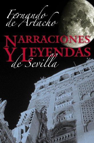 Narraciones y leyendas de Sevilla/ Narrations and Legends of Seville Cover Image