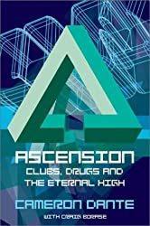 Ascension: Clubs, drugs and the eternal high