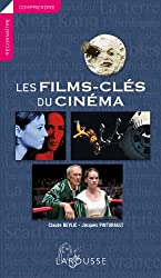 Les films-clés du cinéma - nouvelle édition