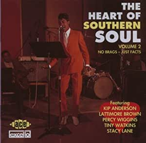 The Heart of Southern Soul Vol.2: No Brags - Just Facts
