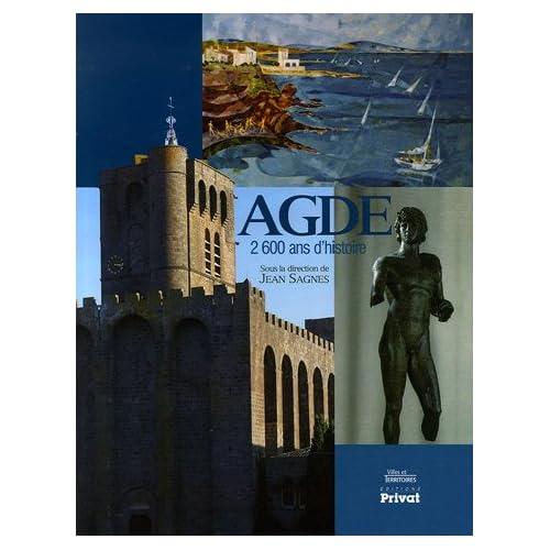 Agde : 2600 ans d'histoire