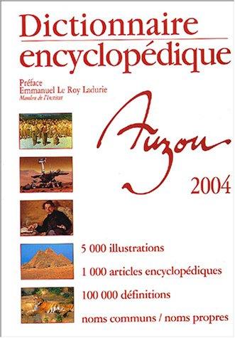 Dictionnaire encyclopédique Auzou 2004 par Emmanuel Le Roy Ladurie