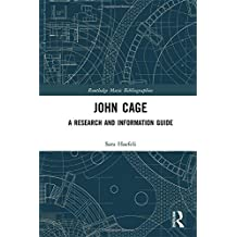John Cage: A Research and Information Guide (Routledge Music Bibliographies)