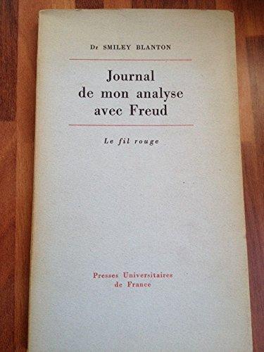 Journal de mon analyse avec freud - introduction et notes de margaret gray blandon- traduit de l'anglais par isabelle david - le fil rouge presses universitaires de France 1973