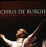 Songtexte von Chris de Burgh - Lady in Red: The Collection