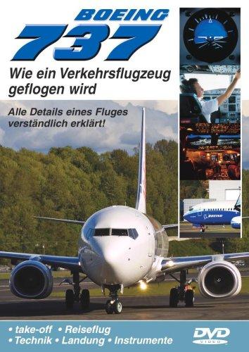BOEING 737 - Wie ein Verkehrsflugzeug geflogen wird
