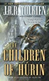 The Children of Húrin (Pre-Lord of the Rings)
