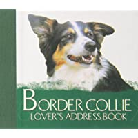 The Border Collie Lover's Address Book - Border Collie Lovers