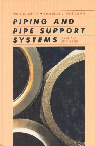 Piping and Pipe Support Systems: Design and Engineering PDF Books