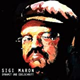 Songtexte von Sigi Maron - Dynamit und Edelschrott