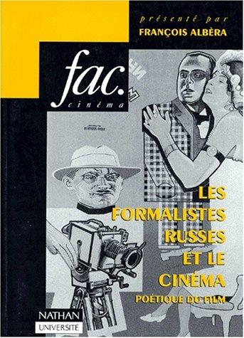Les Formalistes russes et le cinéma, poétique du film