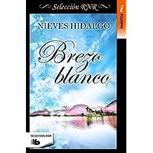 Brezo Blanco (B DE BOLSILLO INEDITO)