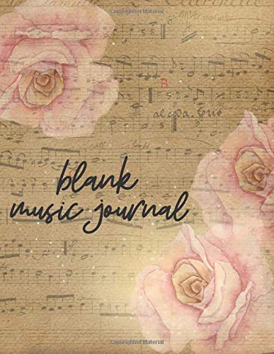 Blank Music Journal: Blank Sheet Music Notebook, Music Manuscript Paper, Large Pages, Great For School (Blank Music Journal)