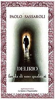 DELIRIO - a tale of anybody by [Sassaroli, Paolo]