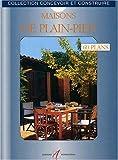 Telecharger Livres Maisons de plain pied 60 plans libres d utilisation (PDF,EPUB,MOBI) gratuits en Francaise