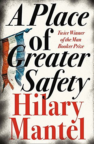 A Place Of Greater Safety (Fourth Estate) por Hilary Mantel