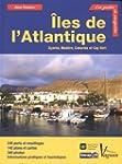 Iles de l'Atlantique : A�ores, Mad�re...