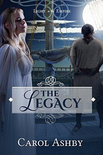 The Legacy (Light in the Empire) (English Edition) eBook: Carol ...