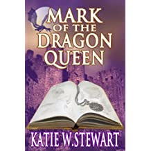 Mark of the Dragon Queen (English Edition)